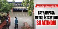 Bayrampaşa Metro İstasyonunu Su Bastı