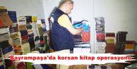 Bayrampaşa'da korsan kitap operasyonu