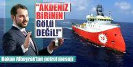 Berat Albayrak'tan flaş petrol açıklaması