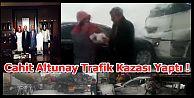 Cahit Altunay Trafik Kazası Yaptı!