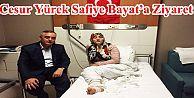 Cesur Yürek Safiye Bayat'a Başkan Aydın  Ziyaret