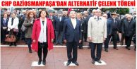 CHP GAZİOSMANPAŞA'DAN ALTERNATİF ÇELENK TÖRENİ