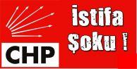 CHP'den Şok İstifa