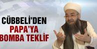 Cübbeli Ahmet'ten Papa'ya Müslüman ol çağrısı