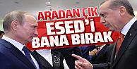 Cumhurbaşkanı Erdoğan'dan İdlib açıklaması: Putin'e 'önümüzden çekilin' dedim