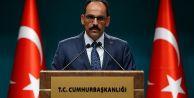 Cumhurbaşkanlığı Sözcüsü Kalın: İdlib'e saldırı Cenevre ve Astana süreçlerini baltalar