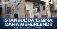 Deprem sonrası Arnavutköy'de 15 bina ve 1 okul mühürlendi.