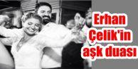 Erhan Çelik'in aşk duası: Ahiretimiz...