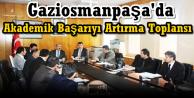 Gaziosmanpaşa'da Akademik Başarıyı Artırma Toplansı