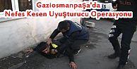 Gaziosmanpaşa'da Nefes Kesen Uyuşturucu Operasyonu