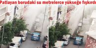 Gaziosmanpaşa'da patlayan borudaki su metrelerce...