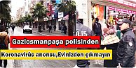 Gaziosmanpaşa'da polis ekiplerinden anonslu...