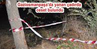 Gaziosmanpaşa'da yanan çadırda ceset bulundu.