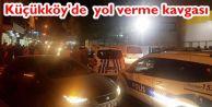 Gaziosmnapaşa Küçükköy'de tekme tokat yol verme kavgası