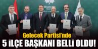 Gelecek Partisi'nin İstanbul'da 5 kurucu ilçe başkanı belli oldu