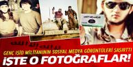 Genç IŞİD militanının sosyal medya fotoğrafları