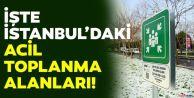 İBB, deprem toplanma alanlarını açıkladı (İstanbul deprem toplanma alanı sorgulama)