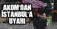 İstanbul'da 5 ilçeye dikkat! AKOM'dan yağış uyarısı...