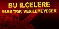 İstanbul'da 6 ilçeye elektrik verilmeyecek!
