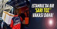 İstanbul'da bir sarı toz vakası daha!