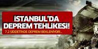 İstanbul'da deprem tehlikesi: 7.2 şiddetinde deprem bekleniyor!