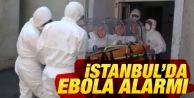 İstanbul'da 'ebola' alarmı