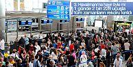 İstanbul'da havalimanları rekor kırdı