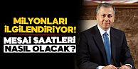 İstanbul'da mesai saatleri ne olacak?