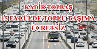 İstanbul'da ulaşım 15 Eylül'de ücretsiz