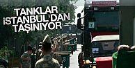 İstanbul'daki tanklar gönderiliyor