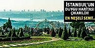 İstanbul'un duygu haritası çıkarıldı! İşte duyguların en yoğun olduğu yerler