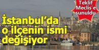 İstanbul'un Eyüp ilçesinin adı değiştiriliyor