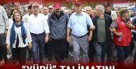 Kılıçdaroğlu'na yürüyüş talimatını...
