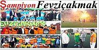 Mahalleler Arası Futbol Turnuvasında Şampiyon Fevziçakmak