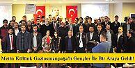 Metin Külünk Gaziosmanpaşa'lı Gençlere 15 Temmuz'u Anlattı!