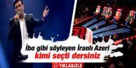O SES TÜRKİYE'DE İRANLI AZERİ FIRTINASI