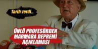 Prof.Dr. Ercan: 2033'e kadar Marmara depremi beklenmiyor