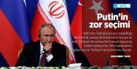 Putin'in zor seçimi