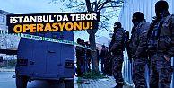 Sultangazi ve Gaziosmanpaşa'da Terör Örgütü Operasyonu