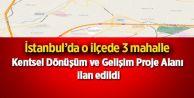 Sultangazi'de Kentsel Dönüşüme Giren Mahaller!