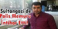 Sultangazi'de Polis memuru evinde beylik tabancasıyla intihar etti