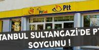 Sultangazi'de PTT şubesi soygunu