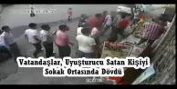 Vatandaşlar, Uyuşturucu Satan Kişiyi Sokak Ortasında Dövdü
