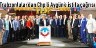Trabzonlular'dan Chp li Aygün'e istifa çağrısı