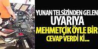 Yunan telsizinden gelen uyarıya Mehmetçik böyle cevap verdi!