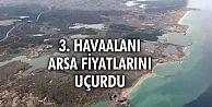 Üçüncü Havalimanı, Arnavutköy ve Çatalca Arsa Fiyatlarını Uçurdu