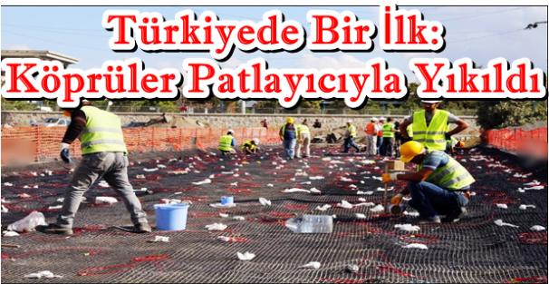 Türkiyede bir ilk: Patlayıcıyla köprü yıkıldı video