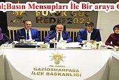 AK Parti Gaziosmanpaşa Teşkilatı Basın İle Bir araya Geldi ...