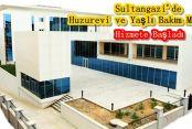 Sultangazi'de Huzurevi ve Yaşlı Bakım Merkezi Hizmete Başladı