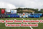 Şehit Ömer Halisdemir Futbol Turnuvası Düzenlendi